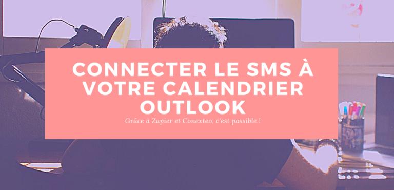 SMS Rappel de rendez-vous avec calendrier Outlook